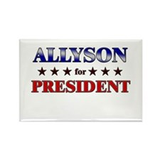 ALLYSON for president Rectangle Magnet