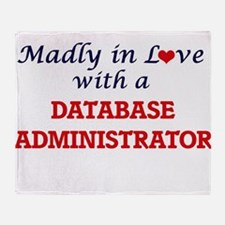 Madly in love with a Database Admini Throw Blanket