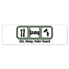 Eat, Sleep, Color Guard Bumper Bumper Sticker
