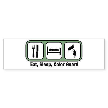 Eat, Sleep, Color Guard Bumper Sticker
