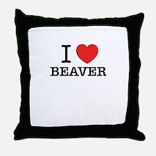 I Love BEAVER Throw Pillow