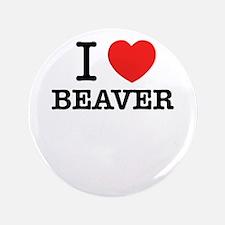I Love BEAVER Button