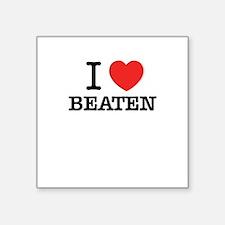 I Love BEATEN Sticker