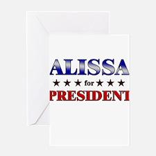 ALISSA for president Greeting Card
