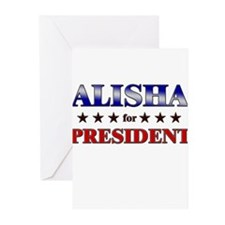 ALISHA for president Greeting Cards (Pk of 10)