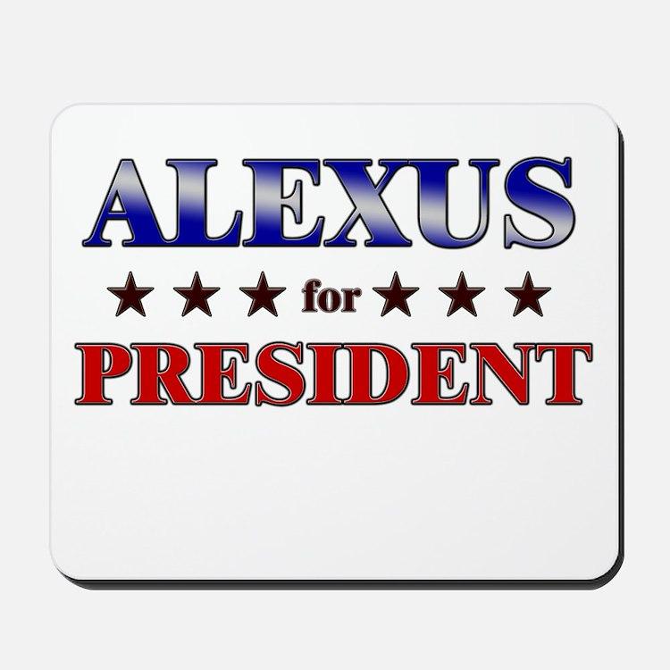 ALEXUS for president Mousepad