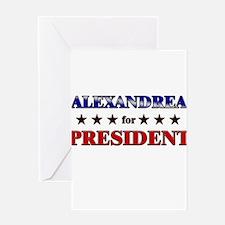 ALEXANDREA for president Greeting Card