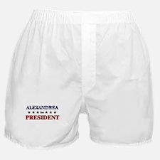 ALEXANDREA for president Boxer Shorts