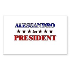 ALESSANDRO for president Rectangle Decal
