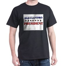 ALESSANDRO for president T-Shirt