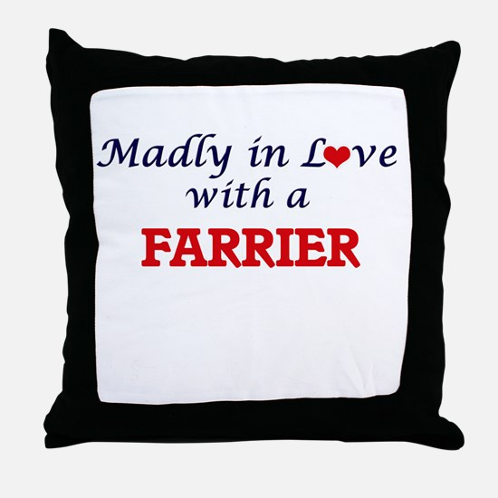 Madly in love with a Farrier Throw Pillow