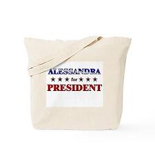 ALESSANDRA for president Tote Bag