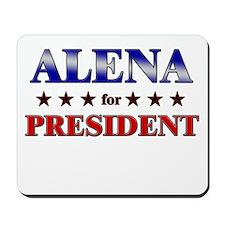 ALENA for president Mousepad