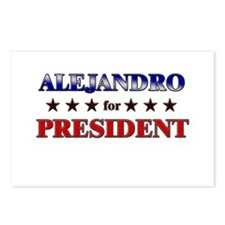 ALEJANDRO for president Postcards (Package of 8)