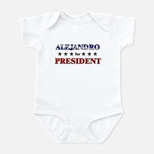 ALEJANDRO for president Infant Bodysuit