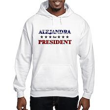 ALEJANDRA for president Hoodie