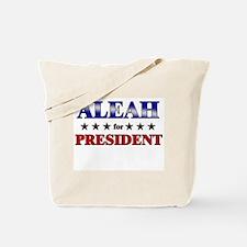 ALEAH for president Tote Bag