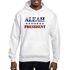 ALEAH for president Hoodie