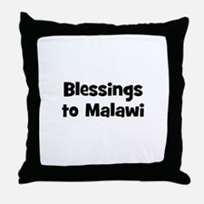 Blessings to Malawi Throw Pillow