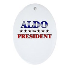 ALDO for president Oval Ornament