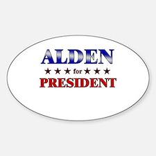 ALDEN for president Oval Decal