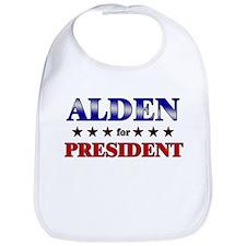 ALDEN for president Bib