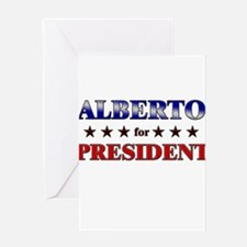 ALBERTO for president Greeting Card