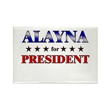 ALAYNA for president Rectangle Magnet