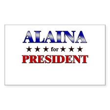 ALAINA for president Rectangle Decal