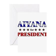 AIYANA for president Greeting Card