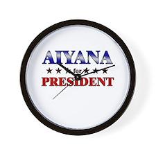 AIYANA for president Wall Clock