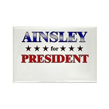 AINSLEY for president Rectangle Magnet