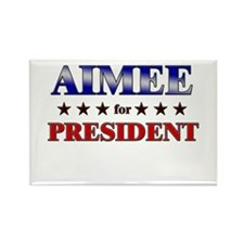 AIMEE for president Rectangle Magnet