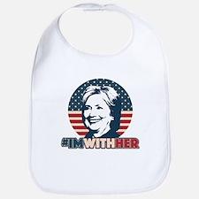 Hillary 2016 - I'm With Her Bib