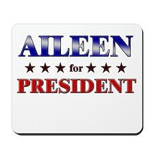 AILEEN for president Mousepad