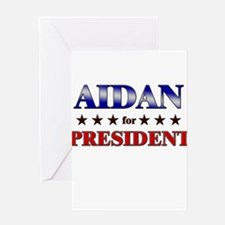AIDAN for president Greeting Card