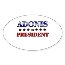 ADONIS for president Oval Decal
