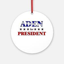 ADEN for president Ornament (Round)