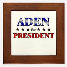 ADEN for president Framed Tile