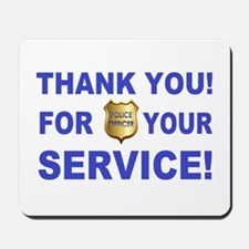 Police Officer Thank You Mousepad