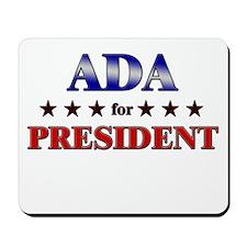 ADA for president Mousepad