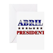 ABRIL for president Greeting Card
