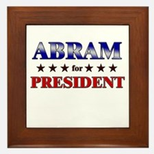ABRAM for president Framed Tile
