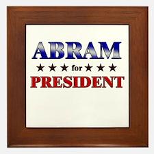 ABRAM for president Framed Tile