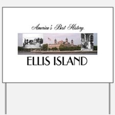 ABH Ellis Island Yard Sign