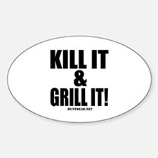 Kill It & Grill It Decal