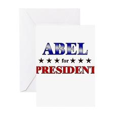 ABEL for president Greeting Card