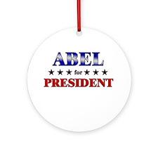 ABEL for president Ornament (Round)