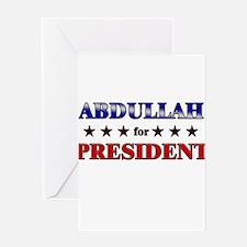 ABDULLAH for president Greeting Card