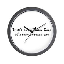 Not A Maine Coon Wall Clock